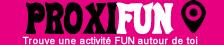PROXIFUN. Trouve 1 activité FUN en France: parc d'attraction...