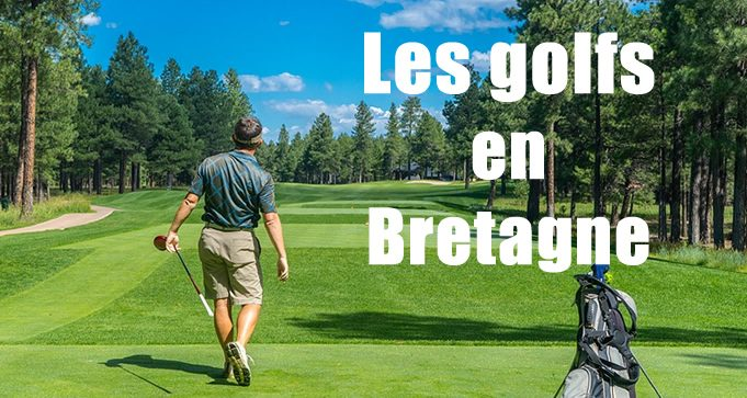 Les parcours de golf en Bretagne
